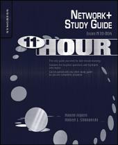 Eleventh Hour Network+: Exam N10-004 Study Guide