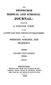 The Edinburgh Medical and Surgical Journal: Volume 58