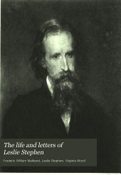 The Life and Letters of Leslie Stephen