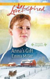Anna's Gift: A Single Dad Romance