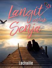 Novel Langit Untus Senja: Novel BukuOryzaee berjudul Langit Untus Senja karya Lachaille