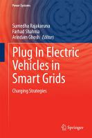 Plug In Electric Vehicles in Smart Grids PDF