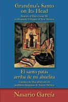 Grandma s Santo on Its Head   El santo patas arriba de mi abuelita PDF