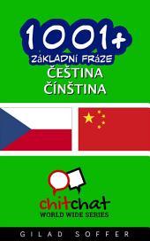 1001+ Základní Fráze Čeština - Čínština