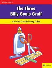 The Three Billy Goats Gruff: Cut and Create! Fairy Tales