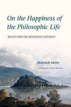 On the Happiness of the Philosophic Life PDF