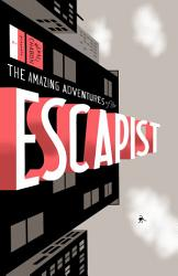 Michael Chabon Presents The Amazing Adventures Of The Escapist Book PDF
