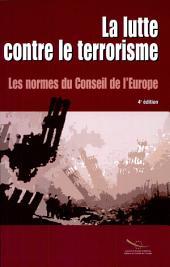 La lutte contre le terrorisme: les normes du Conseil de l'Europe