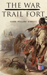 The War-Trail Fort