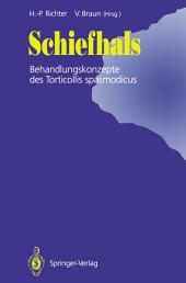 Schiefhals: Behandlungskonzepte des Torticollis spasmodicus