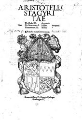Aristotelis Stagiritae Libri De Coelo IIII..: Libri De Generatione II.