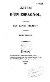 Lettres d'un Espagnol: Volumes1à2