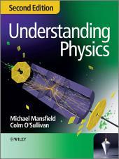 Understanding Physics: Edition 2