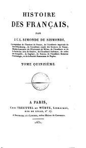Histoire des Français (continuée depuis l'avénement de Louis xvi jusqu'à la convocation des Étas-généraux de 1789 par A.Renée).