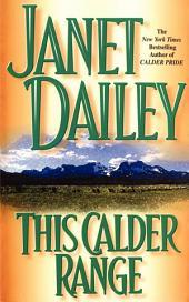 This Calder Range