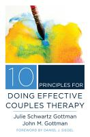 10 Principles for Doing Effective Couples Therapy  Norton Series on Interpersonal Neurobiology  PDF