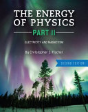 The Energy of Physics Part II