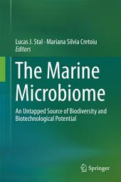 The Marine Microbiome: An Untapped Source of Biodiversity and Biotechnological Potential