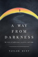 A Way from Darkness Book
