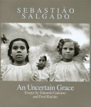 Sebasti O Salgado An Uncertain Grace Signed Edition  Book PDF