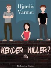 Kender du Niller? (3. del af serie): Bind 3