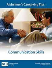 Changes in Communication Skills: Alzheimer's Caregiving Tips