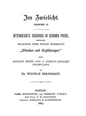 "Im zwielicht: first readings in German prose, containing selections from Baumbach's ""Märchen und erzählungen"", Band 2"
