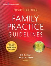 Family Practice Guidelines, Fourth Edition: Edition 4