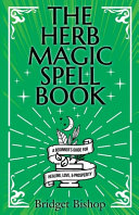 The Herb Magic Spell Book