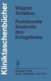 Funktionelle Anatomie des Kniegelenks