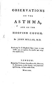 Observations on the Asthma and on the Hooping Cough