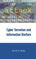 Cyber Terrorism and Information Warfare