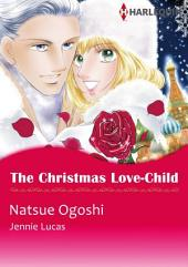 The Christmas Love-Child: Harlequin Comics