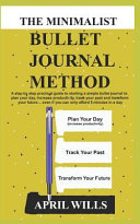 The Minimalist Bullet Journal Method