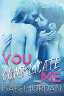 Download You Complicate Me Book