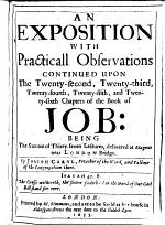 An exopistion with practicall observations continued upon the twenty-second, twenty-third, twenty-fourth, twenty-fifth, and twenty-sixth chapters of the Book of Job, etc