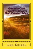 Genesis One Twenty Six Says God Created Man PDF