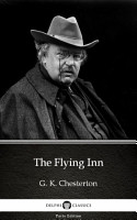 The Flying Inn by G  K  Chesterton   Delphi Classics  Illustrated  PDF