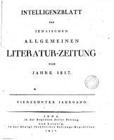 Jenaische allgemeine Literatur Zeitung  Jahrg  1  38  With  Intelligenzblatt  Jahrg  1  38  And  Erg  nzungsbl  tter  Jahrg  1  29   PDF