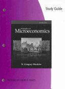 Study Guide for Mankiw s Principles of Microeconomics