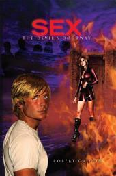 Sex-the devil's doorway