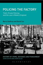Policing The Factory Book PDF