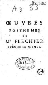 Mandremens et lettres pastorales de Mr Fléchier: avec oraison funèbre