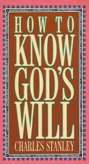 How to Know God s Will