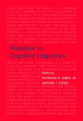 Metaphor in Cognitive Linguistics: Selected papers from the 5th International Cognitive Linguistics Conference, Amsterdam, 1997