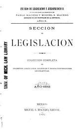 Anuario de legislación y jurisprudencia: Colección completa de decretos, circulares, acuerdos y démas disposiciones legislativas. Sección de legislación, Volumen 9