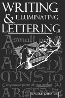 Writing, Illuminating, and Lettering