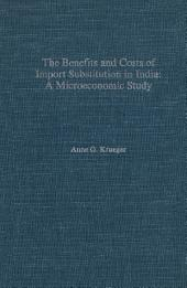 The Benefits and Costs of Import Substitution in India: A Microeconomic Study