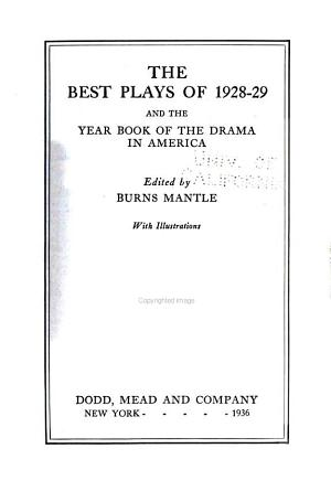 The Best Plays and the Year Book of the Drama in America