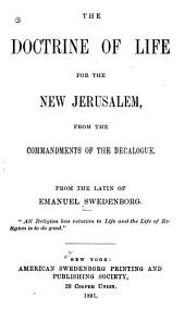 The Doctrine of Life for the New Jerusalem: From the Commandments of the Decalogue